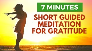 Short Guided Meditation for Gratitude | 5 Important People in 7 Minutes