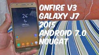 Rom Onfire V3 Galaxy J7 2015