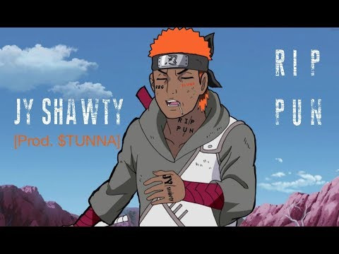 JY Shawty - RIP PUN (Prod STUNNA)