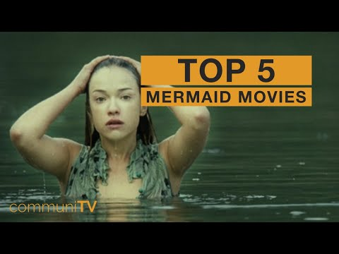 TOP 5: Mermaid Movies [Live Action]