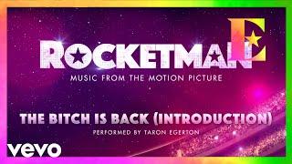 "Baixar Cast Of ""Rocketman"" - The Bitch Is Back (Introduction / Visualiser)"