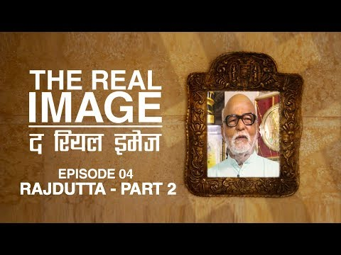 The Real Image | Episode 04 | Part 02 | Legendary Indian Cinema Director Rajdutta