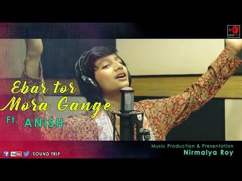 Ebar Tor Mora Gange | ANISH | SOUNDTRIP | MUSICMANTRA