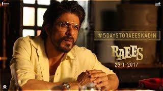 5 Days To Go   Raees Ka Din   Shah Rukh Khan, Nawazuddin Siddiqui   Releasing Jan 25