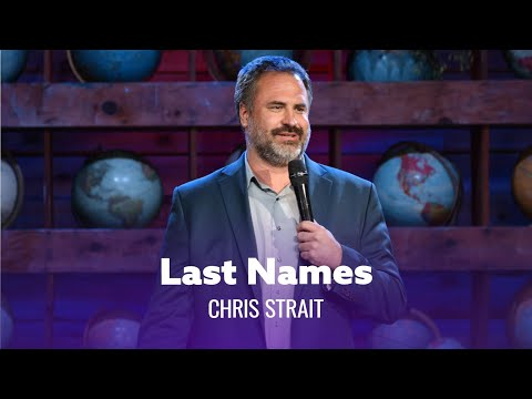Be Careful What You Name Your Children. Chris Strait