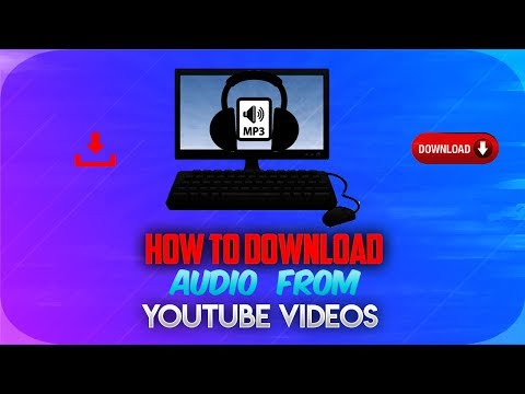 How To Download Youtube Videos In Mp3 Format 2017 Easy Method (how To Get Audio From Youtube Videos)