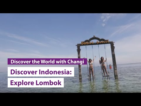 Discover Indonesia: Lombok