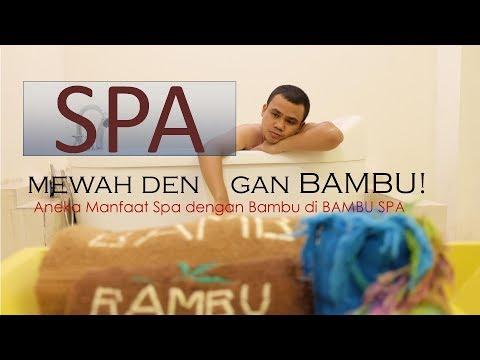 Spa Unik Dengan Bambu Di Bambu Spa Makassar - SANTAI YUK!