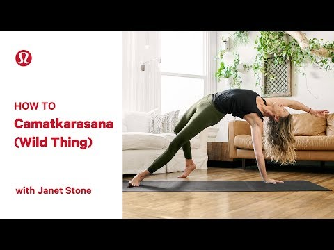 How To Wild Thing Pose (Camatkarasana) with Janet Stone