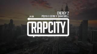 Pouya X Germ X Shakewell - Energy 2 (Prod. Chevali & Diego Farias)