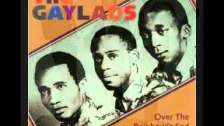 The Gaylads  - Over The Rainbows End