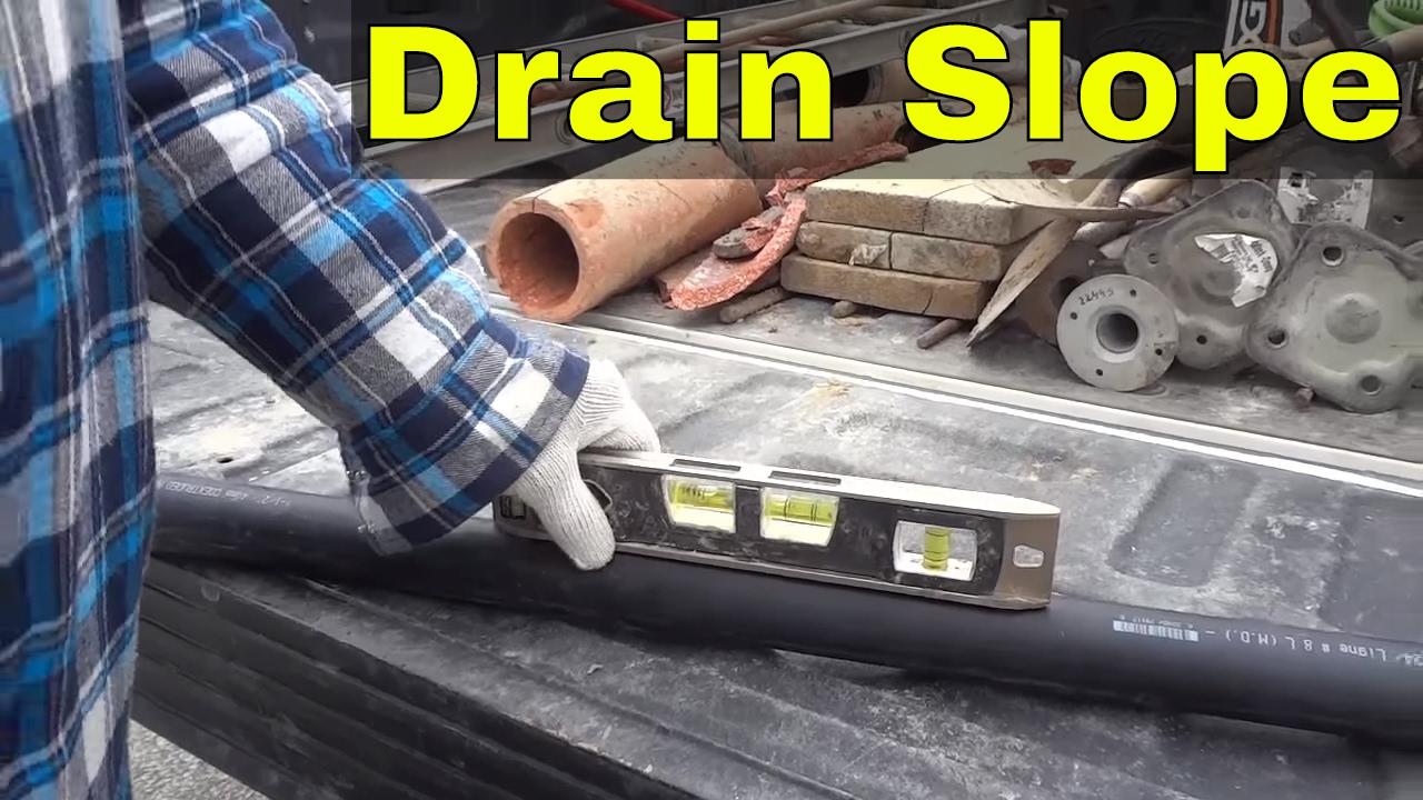The Proper Slope For Drain Pipe-Plumbing Basics - YouTube