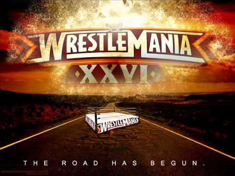 WWE WrestleMania 26 Theme Song