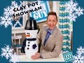 FYI GUY: Claypot Snowman