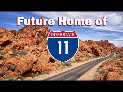 I-11 - Interstate 11 Proposal - Las Vegas, Phoenix, and Beyond!