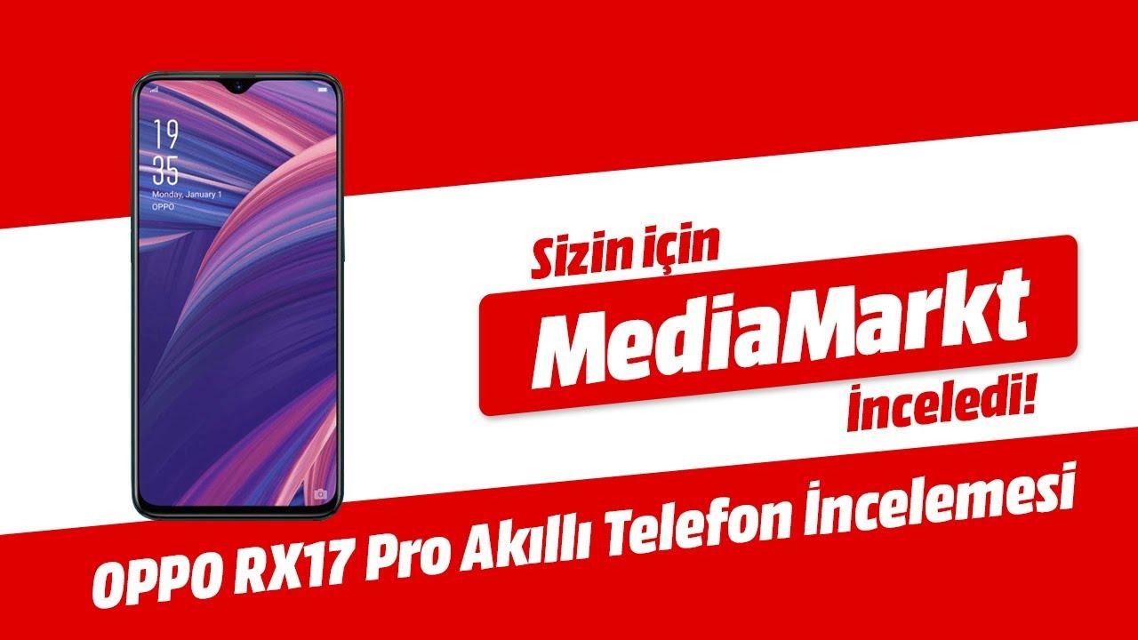 OPPO RX17 Pro Akıllı Telefon İncelemesi | MediaTrend #MediaMarkttaKeyfineBak
