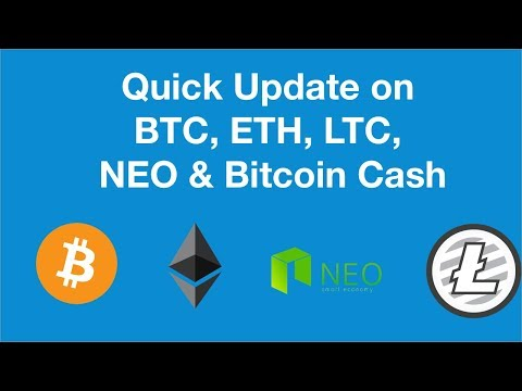 Update on the Big 3 plus NEO and Bitcoin Cash!