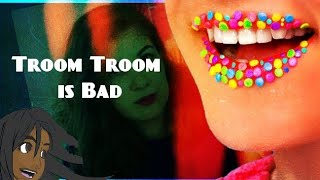 Troom Troom is Trash Trash