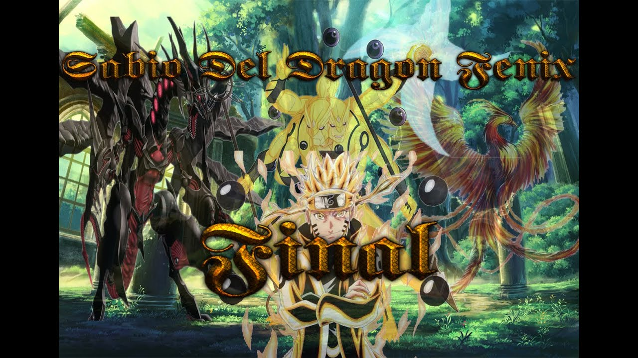 Naruto El Sabio Dragon Fenix Final