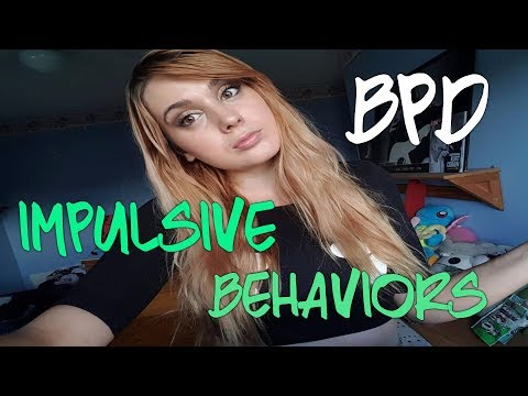 BPD AND IMPULSIVE BEHAVIORS (addiction)