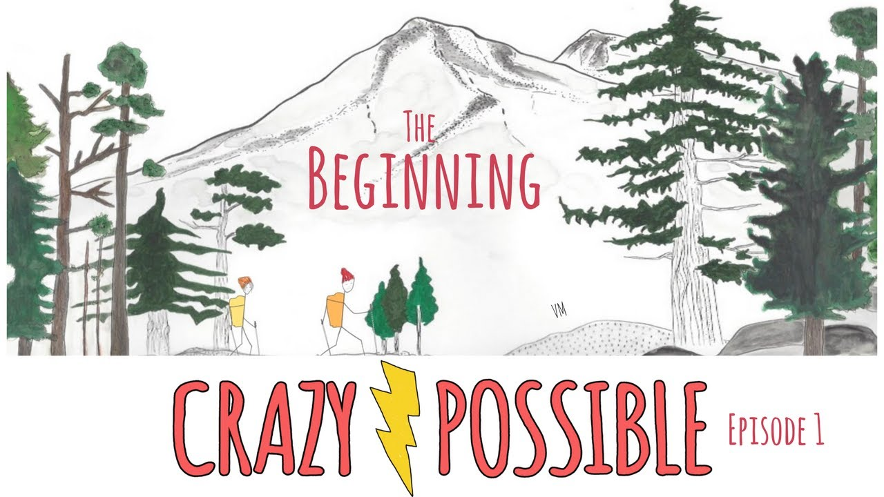 CRAZY POSSIBLE - The Beginning (Pilot)