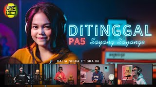 Download DITINGGAL PAS SAYANG SAYANGE | DJ KENTRUNG | KALIA SISKA ft SKA 86