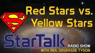 Neil deGrasse Tyson on Superman, Red Stars and Yellow Suns