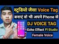 Studio Type Dj Voice Tag Maker App For Mobile | Dj Name Maker | Dj Voice Tag |