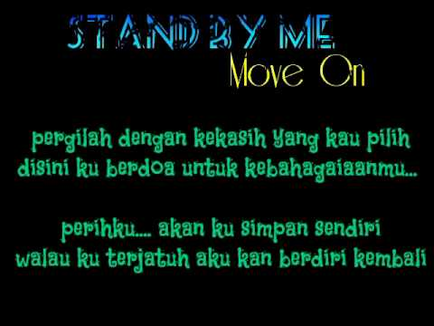 Stand By Me -  Move On lirik