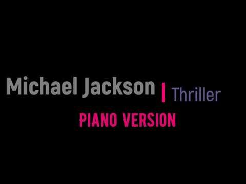 Michael Jackson - Thriller (Piano cover) Karaoke