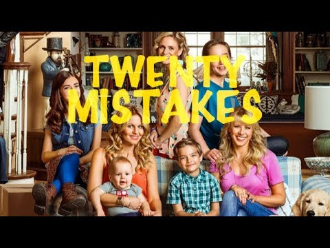 TWENTY MISTAKES IN FULLER HOUSE