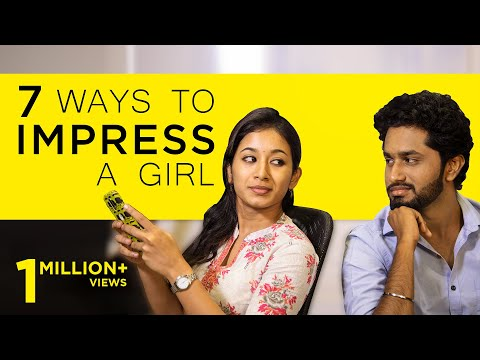 7 Ways to Impress a Girl | Singles Must Watch | Awesome Machi