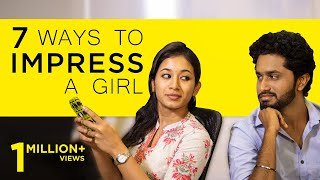7 Ways to Impress a Girl | Singles Must Watch | AwesomeMachi