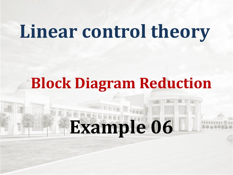 Block Diagram Reduction - Example 06