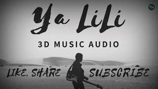 Download lagu Ya LiLi 3D Audio Arabic Music by Wave Music MP3