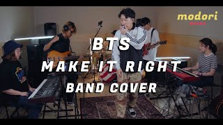 BTS [방탄소년단] - MAKE IT RIGHT covered by 'MODORI SOUND' (ft.나창수)