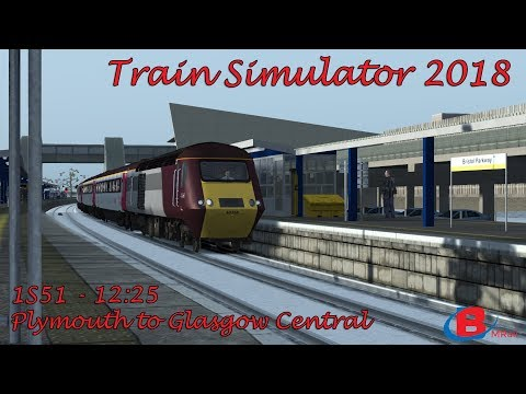 Train Simulator 2018 - 1S51 -12:25 - Plymouth - Glasgow Central