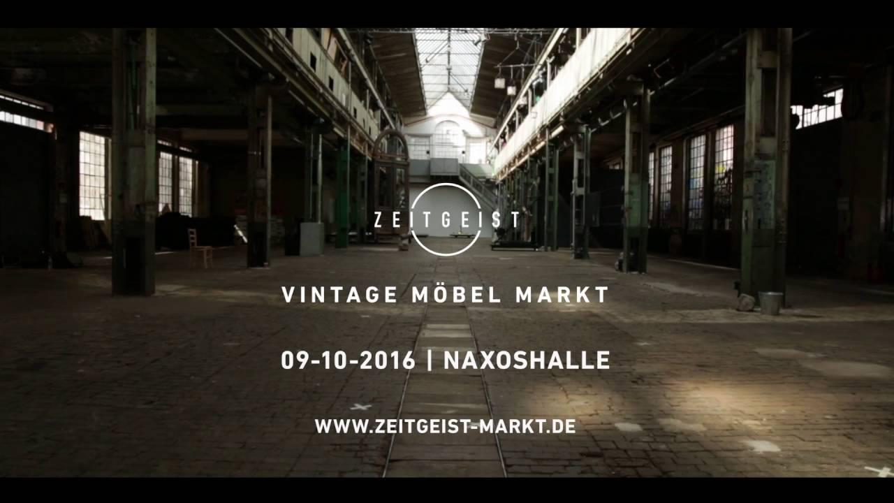 ZEITGEIST Vintage Möbel Markt 09.10.2016 Naxoshalle Frankfurt FINAL ...