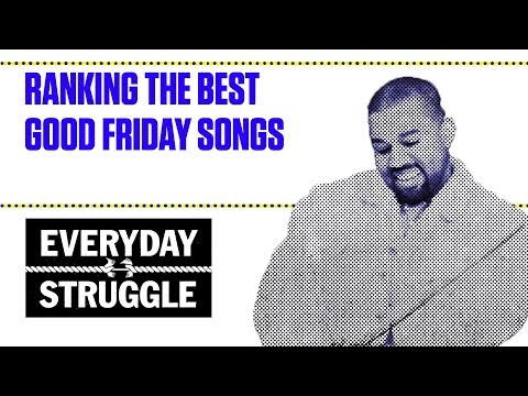 Ranking the Best GOOD Friday Songs | Everyday Struggle
