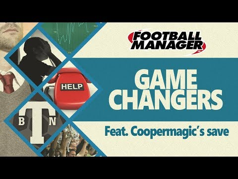 FM18   Gamechangers What would happen if I managed Coopermagic's save on Football Manager 2018
