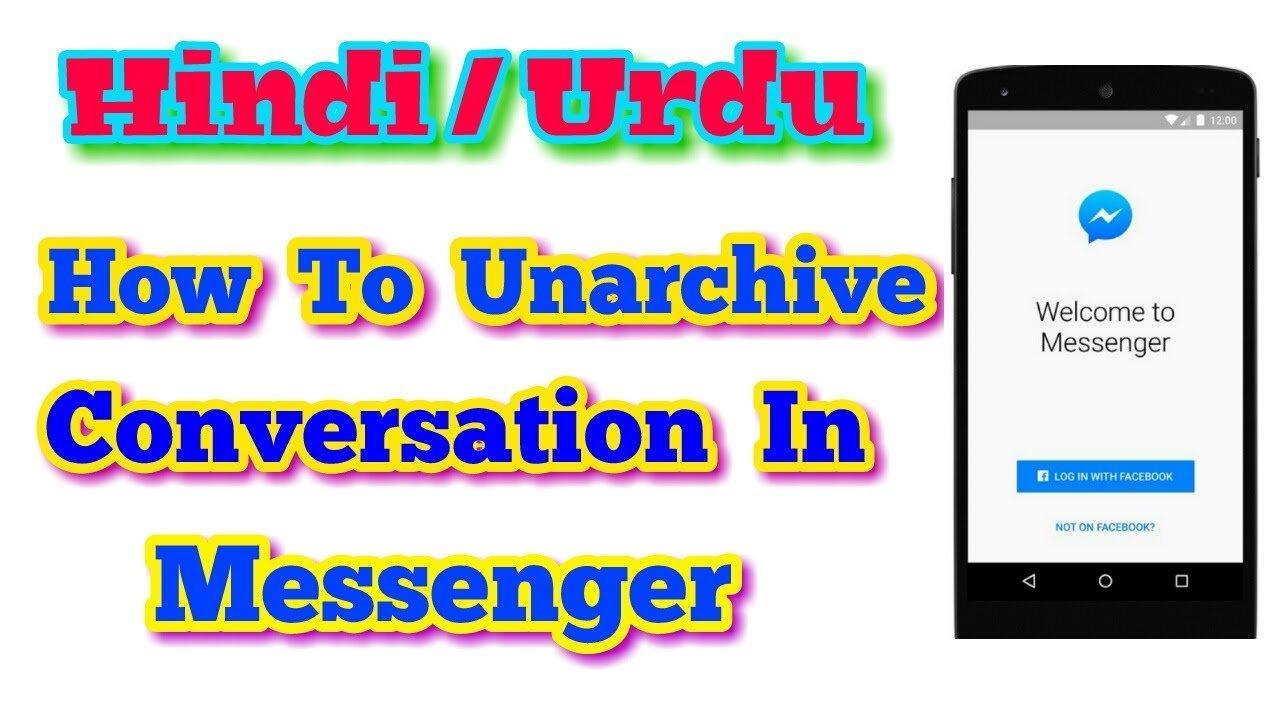 How To Unarchive A Conversation In Messenger in Hindi Urdu - YouTube
