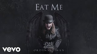 Ozzy Osbourne - Eat Me (Audio)