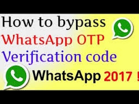 How To Bypass WhatsApp SMS Verification Code Android/2017