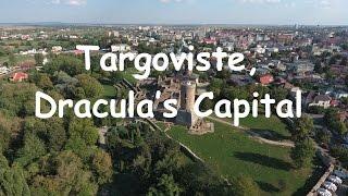 Dracula's old capital, Targoviste!