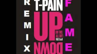 Download T- Pain- Up Down (Remix)Ft.Fame & B.O.B *DOWNLOAD LINK* MP3 song and Music Video