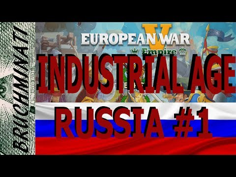 European War 5 |  Russia Industrial Age Conquest #1