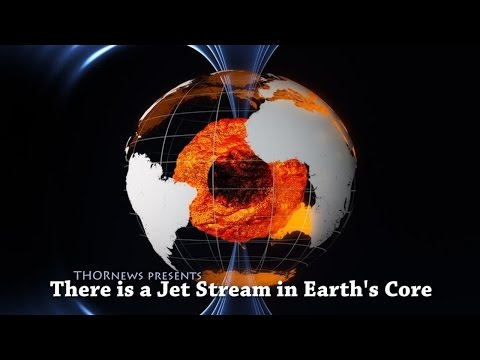 WTF? There is a Jet Stream in Earth's Molten Core.