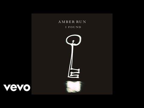 Amber Run – I Found