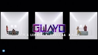 Guayo - Zion & Lennox Ft Anuel AA, Haze ( Extended Mix Dj Anthony Sanchez )