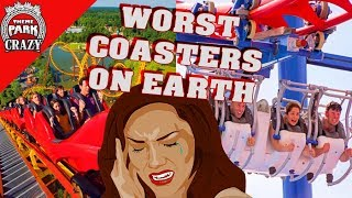 Top 10 WORST Roller Coasters on Earth 🎢👎🤕